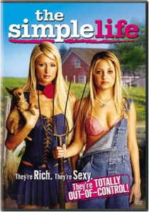 "Everything you need to know about simplicity. NOT. The DVD cover for ""The Simple Life"" DVD, with Paris Hilton and Nicole Richie."